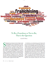 To Be a Franchisee or Not to Be; That is the Question.